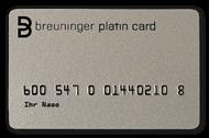 breuninger platin card. Black Bedroom Furniture Sets. Home Design Ideas